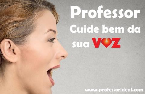 Como o professor deve cuidar da sua voz