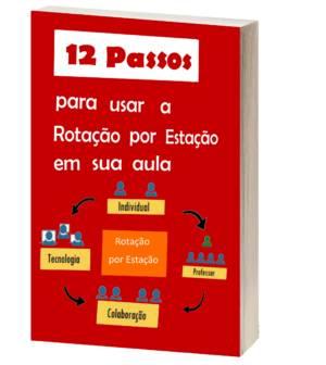 ebook Rotação por Estação para professor que quer inovar usando a metodologia ativa
