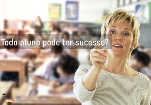 Sucesso acadêmico, todo aluno pode ter?