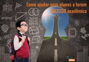 Ajudar seus alunos a terem sucesso